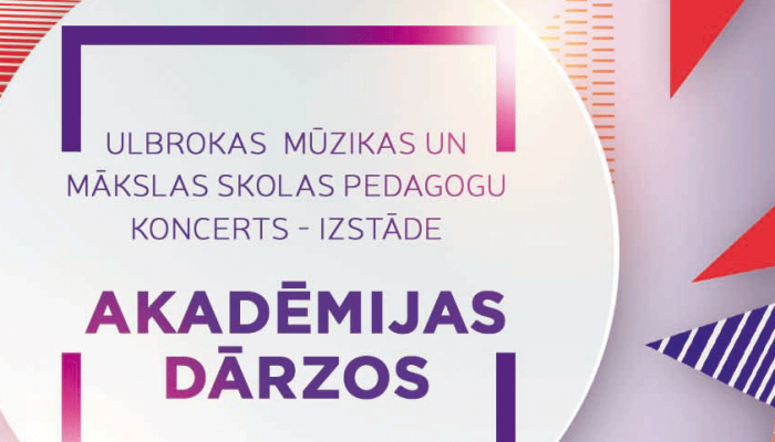 """Pedagogu koncerts – izstāde """"AKADĒMIJAS DĀRZOS"""""""